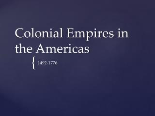 Colonial Empires in the Americas
