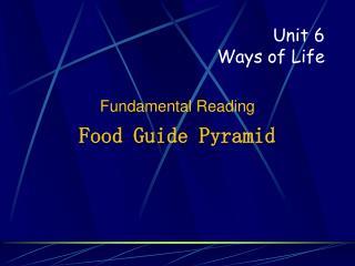 Unit 6 Ways of Life