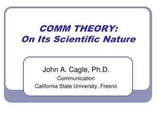 COMM THEORY: On Its Scientific Nature