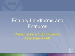 Estuary Landforms and Features