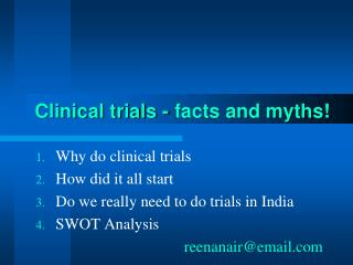 Clinical trials - facts and myths!