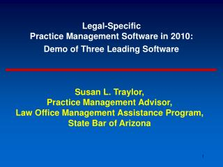 Legal-Specific  Practice Management Software in 2010:   Demo of Three Leading Software