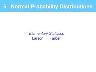 5   Normal Probability Distributions
