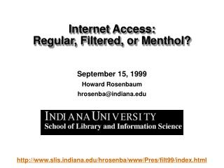 September 15, 1999 Howard Rosenbaum  hrosenba@indiana