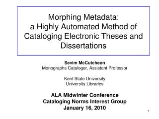 Morphing Metadata: a Highly Automated Method of Cataloging Electronic Theses and Dissertations