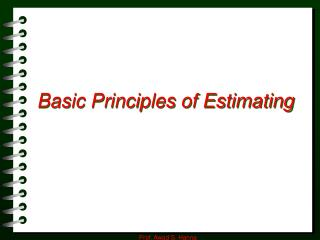 Basic Principles of Estimating