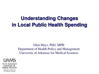 Understanding Changes  in Local Public Health Spending