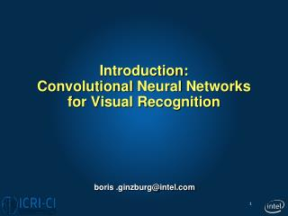 Introduction: Convolutional  Neural  Networks for Visual Recognition