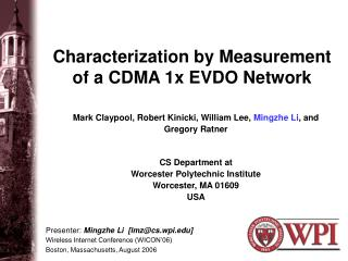 Characterization by Measurement of a CDMA 1x EVDO Network