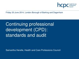 Continuing professional development (CPD): standards and audit