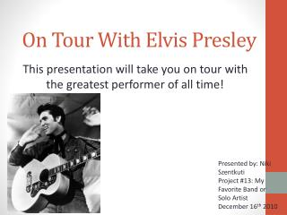 On Tour With Elvis Presley