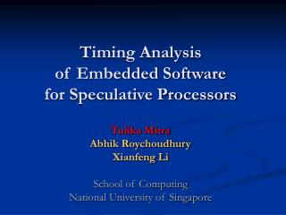 Timing Analysis  of Embedded Software  for Speculative Processors