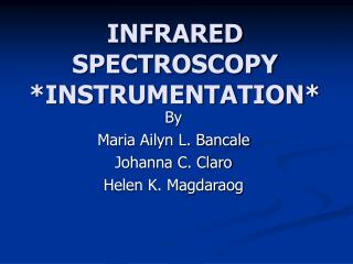 INFRARED SPECTROSCOPY *INSTRUMENTATION*