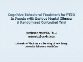 Cognitive Behavioral Treatment for PTSD in People with Serious Mental Illness: A Randomized Controlled Trial