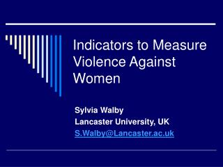 Indicators to Measure Violence Against Women
