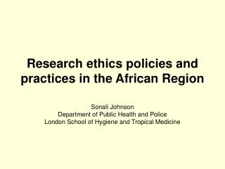 Research ethics policies and practices in the African Region