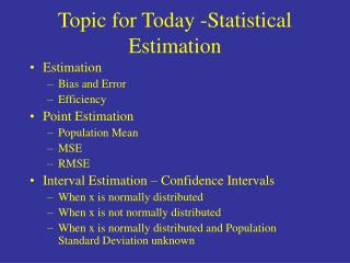 Topic for Today -Statistical Estimation