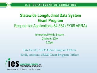 Statewide Longitudinal Data System Grant Program Request for Applications-84.384 (FY09 ARRA)