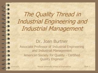 The Quality Thread in Industrial Engineering and Industrial Management