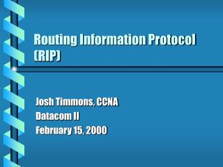 Routing Information Protocol (RIP)