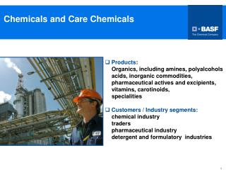 Chemicals and Care Chemicals