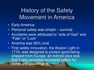 History of the Safety Movement in America