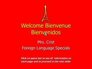 Welcome Bienvenue Bienvenidos
