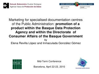 Mid-Term Conference  Barcelona, April 22-23, 2010