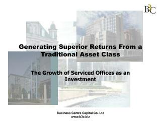 Generating Superior Returns From a Traditional Asset Class