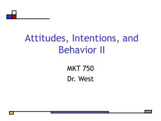 Attitudes, Intentions, and Behavior II