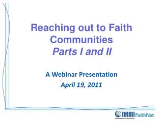 Reaching out to Faith Communities Parts I and II