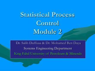 Statistical Process Control Module 2