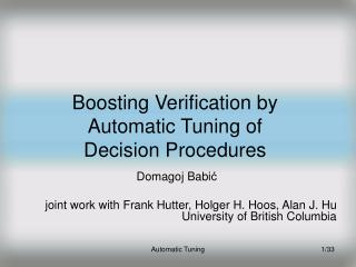 Boosting Verification by Automatic Tuning of Decision Procedures