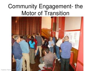 Community Engagement- the Motor of Transition