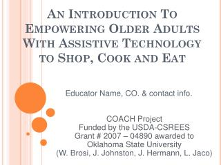 An Introduction To Empowering Older Adults With Assistive Technology to Shop, Cook and Eat