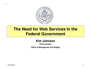 The Need for Web Services In the Federal Government