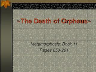 ~The Death of Orpheus~