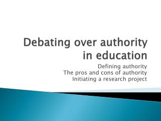 Debating  over  authority  in  education