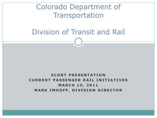 Colorado Department of Transportation Division of Transit and Rail
