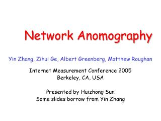 Network Anomography