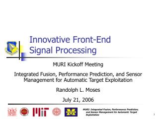 Innovative Front-End Signal Processing