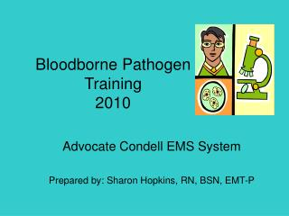Bloodborne Pathogen Training 2010