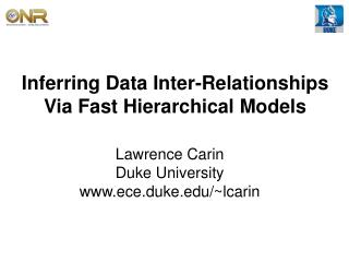 Inferring Data Inter-Relationships Via Fast Hierarchical Models