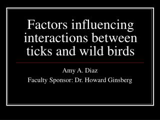 Factors influencing interactions between ticks and wild birds