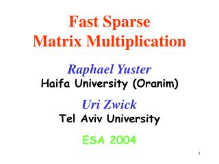 Fast Sparse Matrix Multiplication