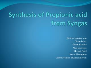 Synthesis of Propionic acid from Syngas