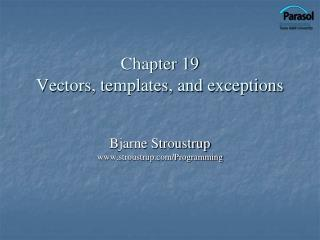 Chapter 19 Vectors, templates, and exceptions