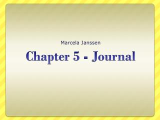 Chapter 5 - Journal