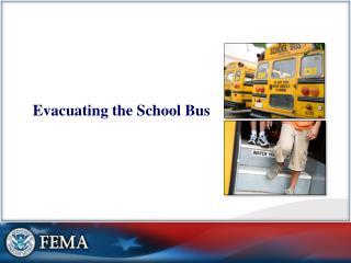Evacuating the School Bus
