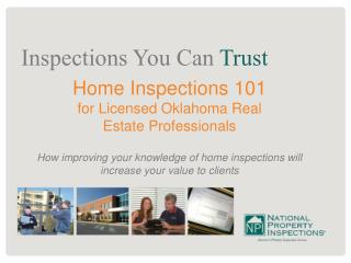 Home Inspections 101  for Licensed Oklahoma Real  Estate  Professionals